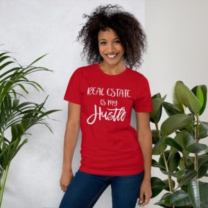 Real Estate is My Hustle - Branded T-shirts by STML